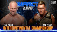 MAIN EVENT Intercontinental Champion Match | IMPACT! LIVE October 8, 2020 Part 3
