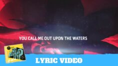 Oceans (Where Feet May Fail) Lyric Video – Hillsong Kids